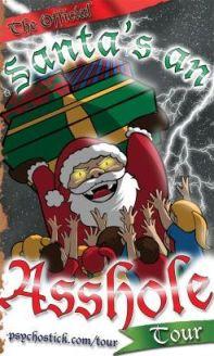 psychostick santa's an asshole tour 2012