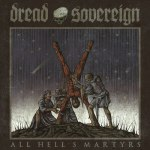 Dread-Sovereign-All-Hells-Martyrs