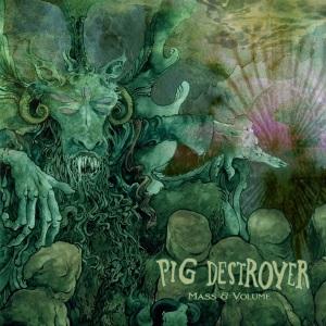 Pig-Destroyer-Mass-Volume