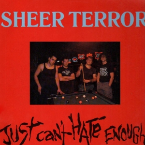Sheer_Terror_-_Just_Can't_Hate_Enough