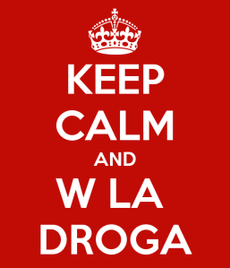 keep-calm-and-w-la-droga