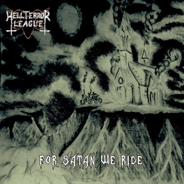 Hellterror_League_-_For_Satan_We_Ride